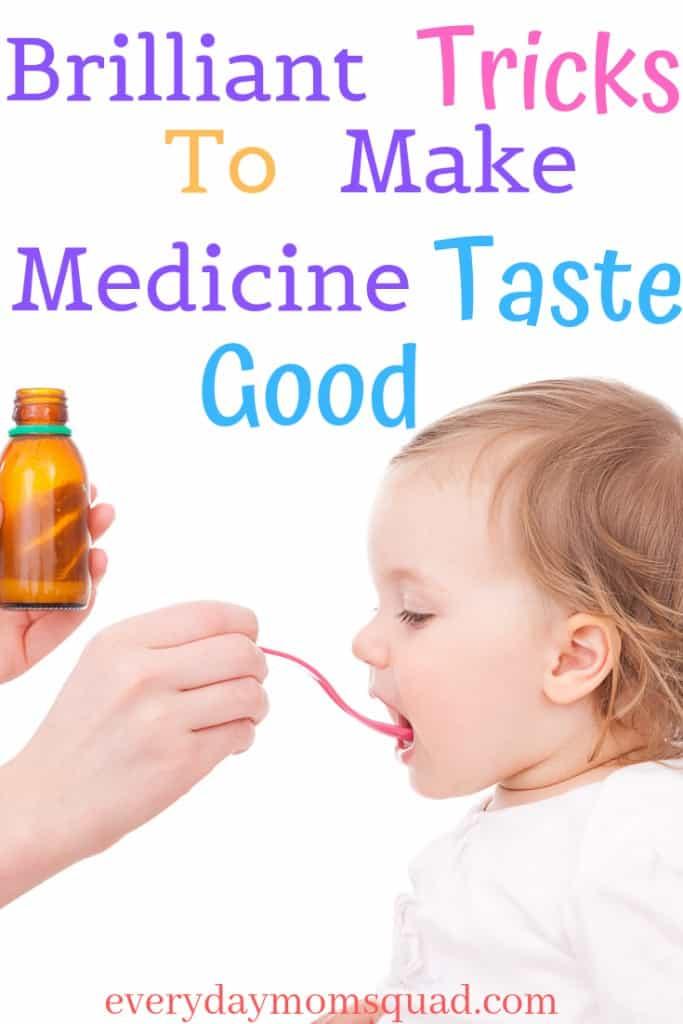 how to make medicine taste good for kids