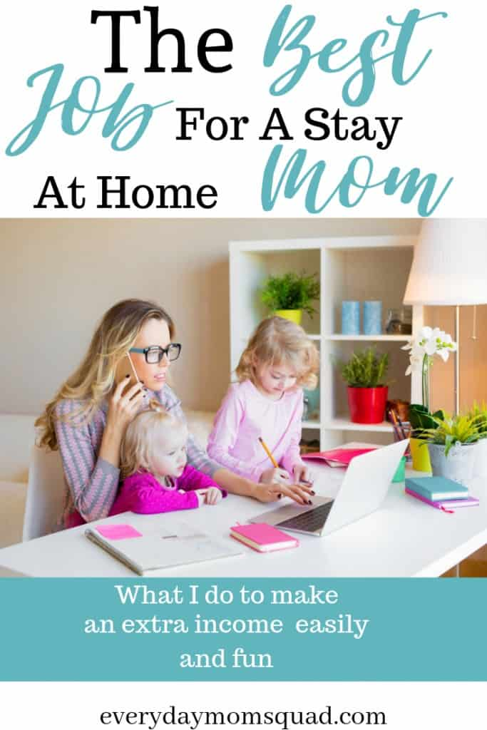 a fun job for stay at home moms
