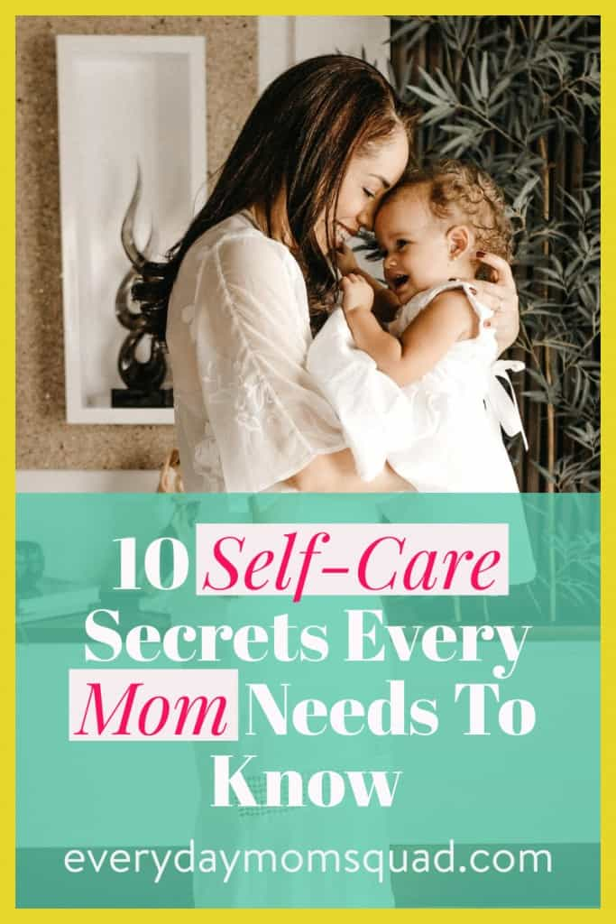 self care secretes for moms