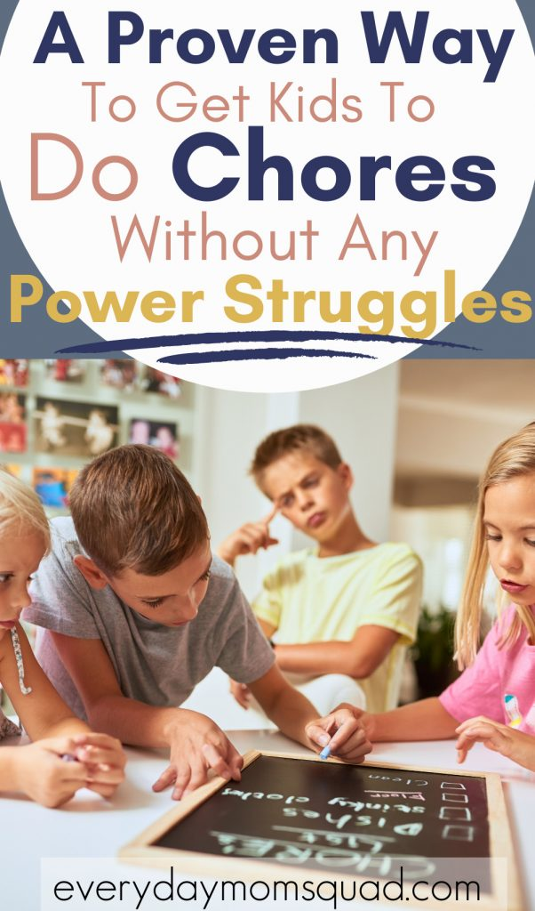 how to get kids to do chores without power struggle